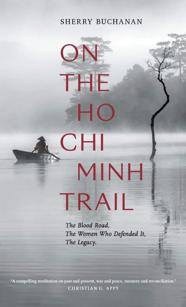 My review for the book 'On the Ho Chi Minh Trail: The Blood Road, The Women Who Defended It, The Legacy'